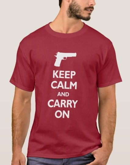 Keep Calm And                           Carry On Gun Rights, White - T-Shirt